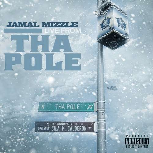 JamalMizzle - Live From Tha Pole