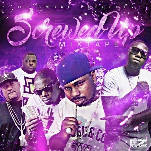 Screwed Up Mixtape - DJ Smoke