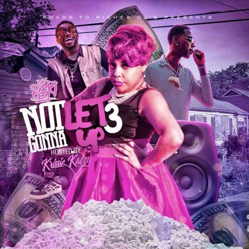 Various Artists - Not Gonna Let Up 3 (Hosted By Krissie Kacey)