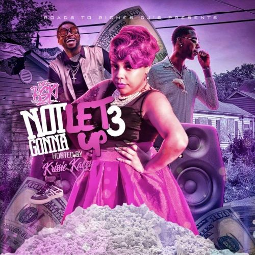 Not Gonna Let Up 3 (Hosted By Krissie Kacey) - DJ B-SKI
