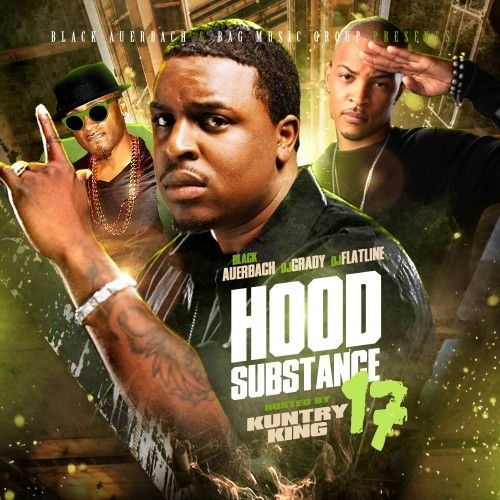 Hood Substance 17 - DJ Grady, DJ Flatline