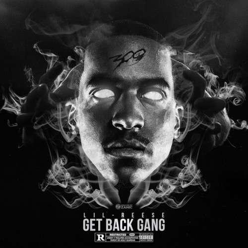 Lil Reese - GetBackGang