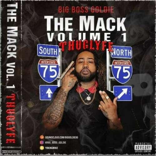 Big Boss Goldie - The Mack Vol.1