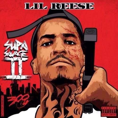 Lil Reese - Supa Savage 2